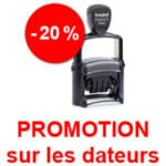 Promotion sur nos dateurs