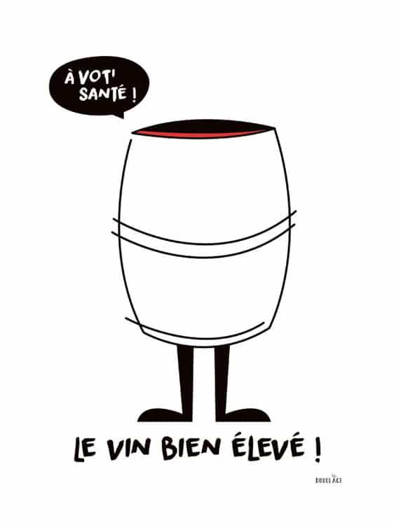 Illustration Douglace - En fut de chêne : Le vin bien élevé